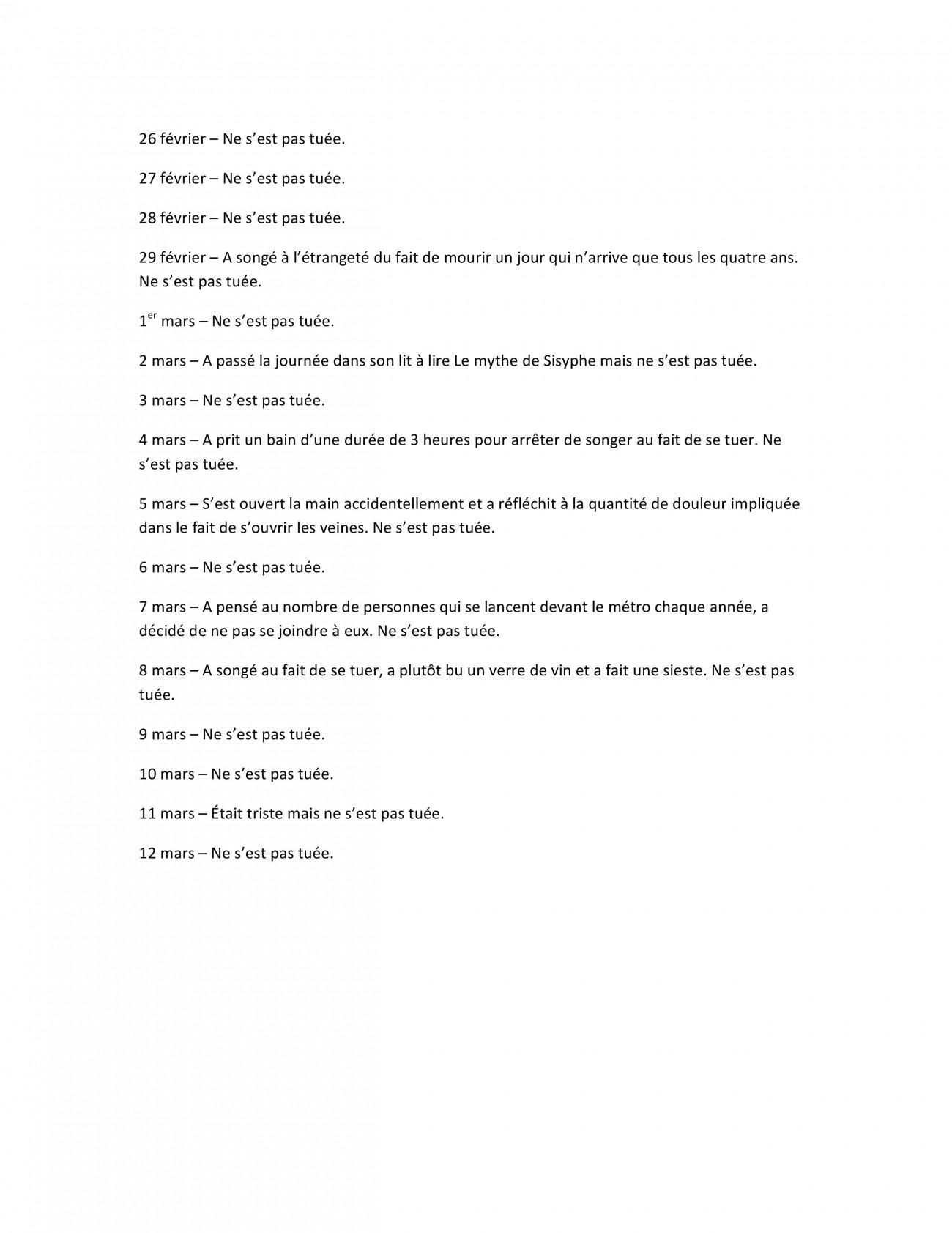 Steve Giasson. Performance invisible n° 39 (Ne pas se tuer tous les jours (du moment que tous les jours on peut se tuer).) Performeuse : Alegria Gobeil. Texte : Alegria Gobeil. 26 février 2016 au 12 mars 2016.